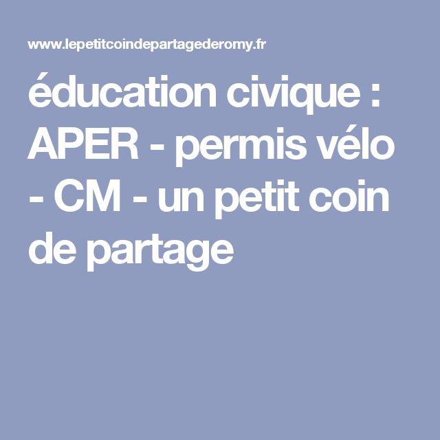 éducation civique : APER - permis vélo - CM - un petit coin de partage