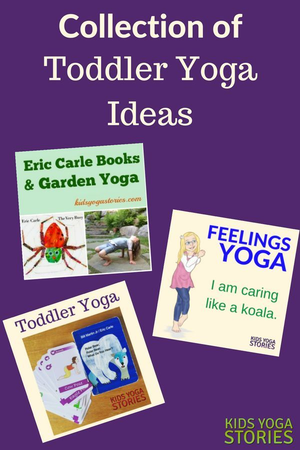 Collection of Toddler Yoga Ideas  - learn, be active, and have fun! | Kids Yoga ...