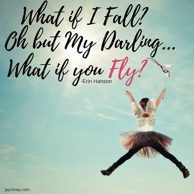 What if I fall? Inspirational Quote