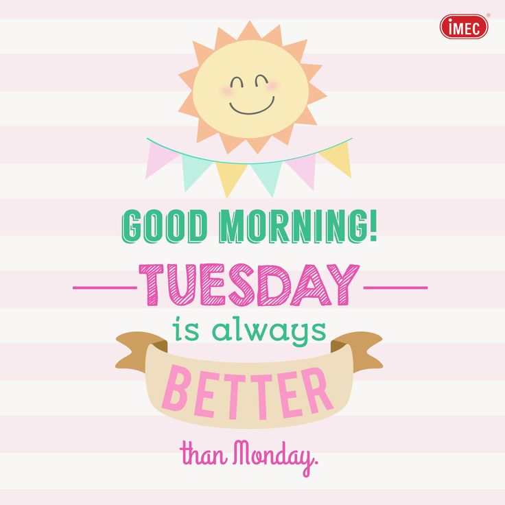 Good Morning~!!! =) Tuesday is always better than Monday~!!!!!^^ Have a nice day everyone~!!!!!!!!!! :D