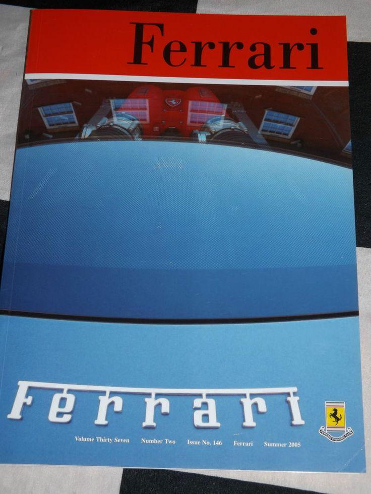 FERRARI OWNERS CLUB MAGAZINE SUMMER 2005 ISSUE 146 V37 FERRARI 365 P2/ 3 F430