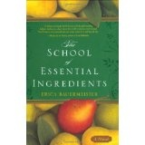 The School of Essential Ingredients (Hardcover)By Erica Bauermeister