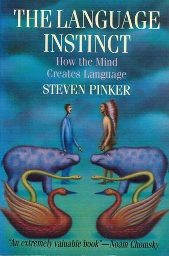The Language Instinct Stephen Pinker