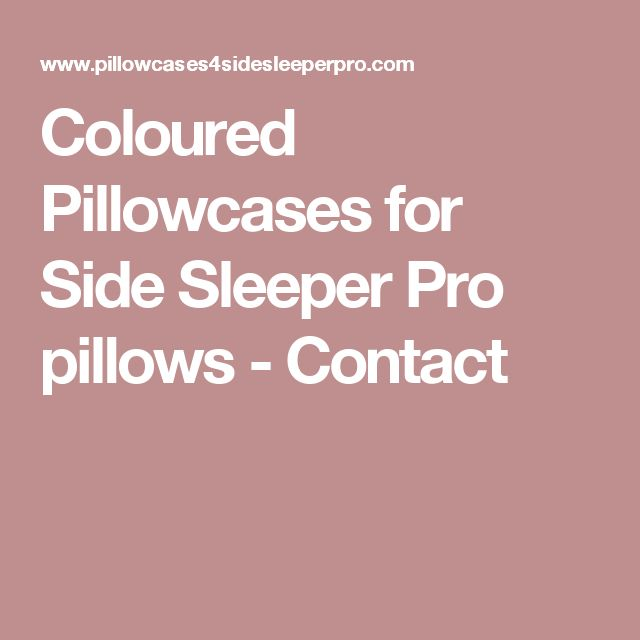 Coloured Pillowcases for Side Sleeper Pro pillows - Contact