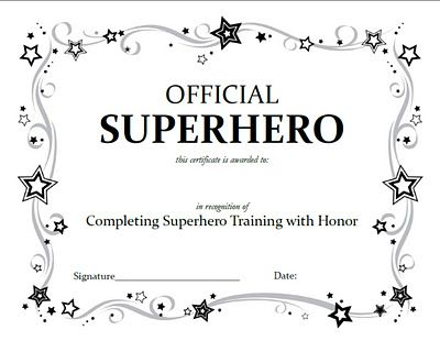 """Love the idea of an """"official"""" superhero certificate. Distribute to participants!"""