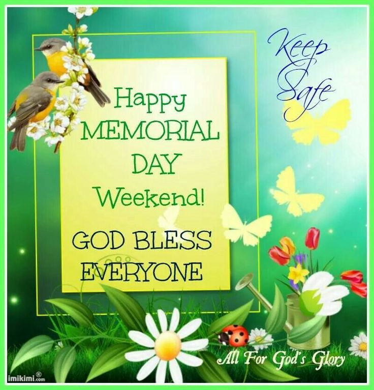 Memorial Day Pinterest Quotes: Happy Memorial Day Weekend,