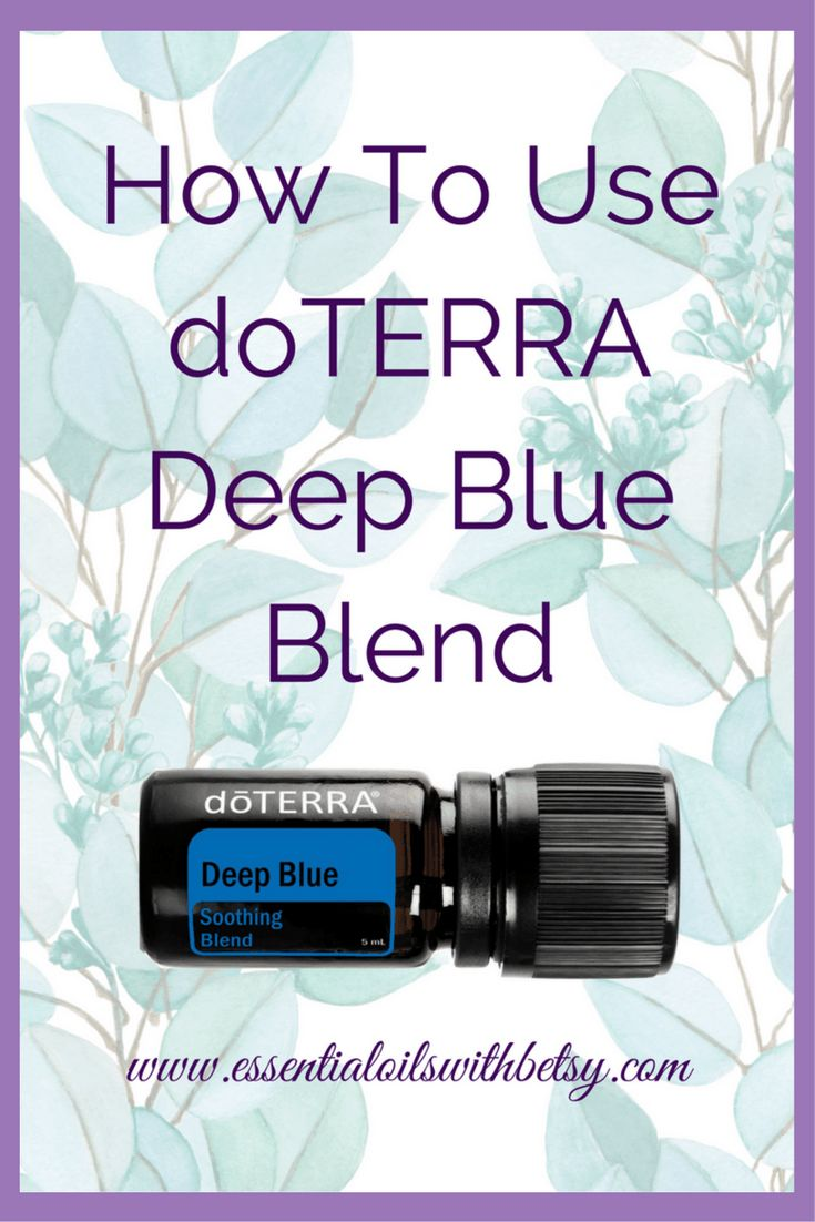 doTERRA Deep Blue is a popular essential oil blend from doTERRA. Ingredients, usage tips, how to, what to use it for.