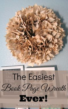A super easy to make Book Page Wreath! #falldecor #fallwreaths #bookpagecrafts