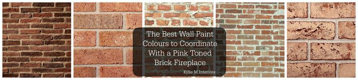 the best wall paint colours to coordinate with a brick fireplace that has pink or salmon colours or tones in it