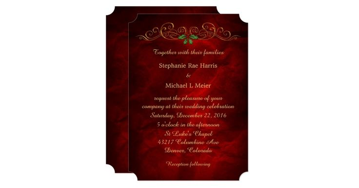 This is a stylish, rich looking wedding invitation for the Holiday season. A pretty gold scroll with a red and green holly berry center decorates the top of the invitation. Your custom text is in gold beneath the scroll decoration. The images and text are placed on a bright, rich burgundy red gradient background that almost glows! Very elegant and festive!