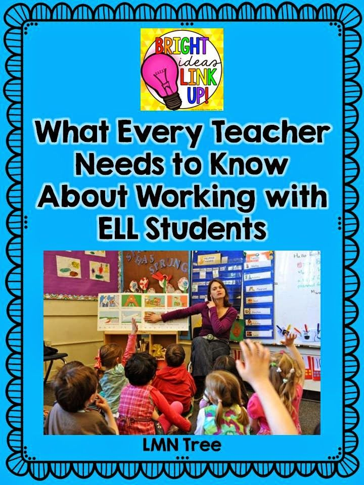 LMN Tree: Bright Ideas: What Every Teacher Needs to Know About Working with ELL Students