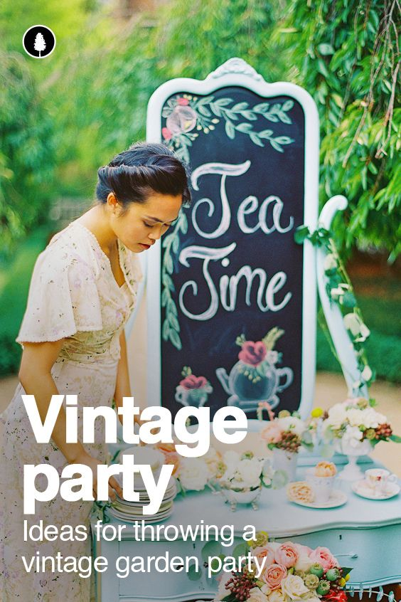 Vintage Garden Party Ideas: How to create a great looking party