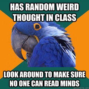 Paranoid Parrot......
