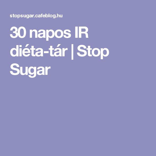 30 napos IR diéta-tár | Stop Sugar