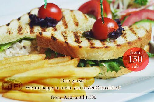 Приглашаем Вас на завтрак в ресторан #ZenQ с понедельника по пятницу с 9:30 до 11:00! Никольская ул, 10 Мы предлагаем на Ваш выбор: - Блинчики с джемом, сметаной и сгущенным молоком - Омлеты с овощами, сыром, курицей и беконом - Сэндвичи с сыром, курицей и омлетом + чай / кофе / сок