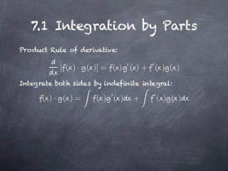 Integration by Parts - Calculus 2 topic broken down in interesting slideshare