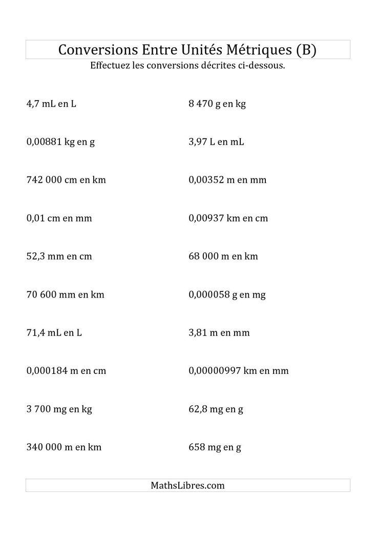 La fiche d'exercices de maths « Conversions métriques -- Toutes unités de longueur, de masse et de volume (B) » de la page des Fiches d'Exercices sur la Mesure.