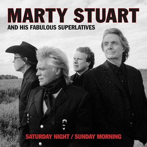 Marty Stuart - Saturday Night Sunday Morning on 2LP + Download (Backordered)