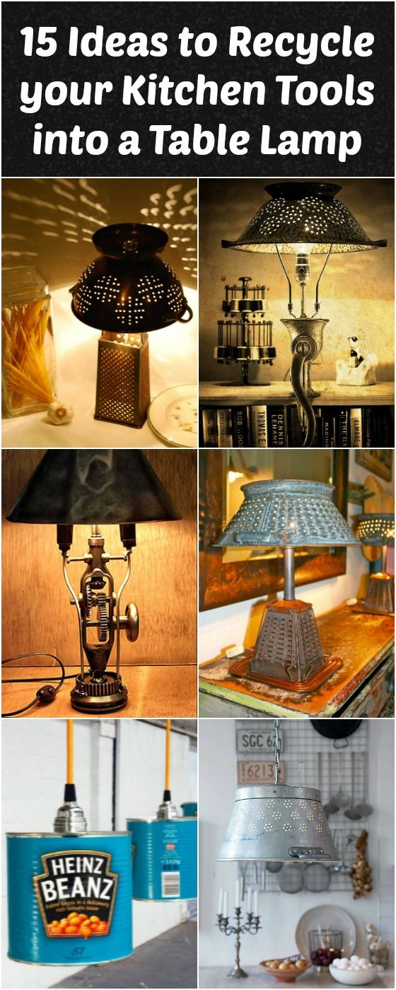 Beautiful 15 Ideas to Recycle your Kitchen Tool into Table Lamp! #Bottle #Cans #DIY #Farmhouse #Glass #Handmade #Kitchen #LampShade #Masonjar #Recycled #Rustic #Toaster #Tutorial The kitchen is often the center of recycling so why not take the opportunity to build a nice lamp made with recycled kitchen tools, cans, bottles... ...