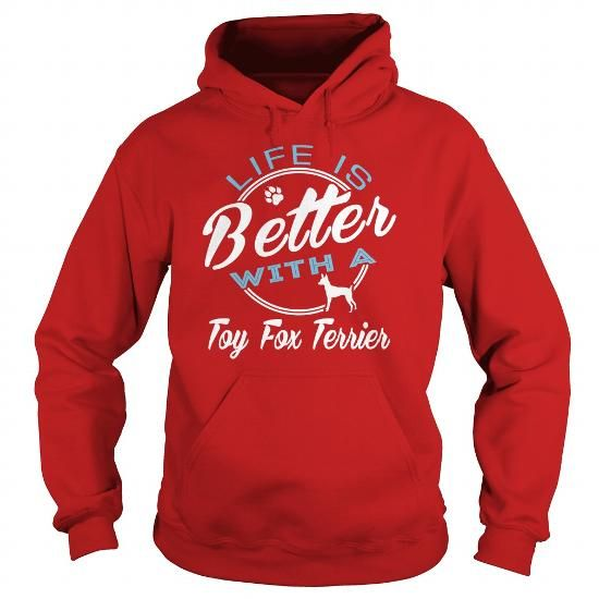 LIFE IS BETTER WITH A TOY FOX TERRIER HOODIE T-SHIRTS, HOODIES ( ==►►Click To Shopping Now) #life #is #better #with #a #toy #fox #terrier #hoodie #Dogfashion #Dogs #Dog #SunfrogTshirts #Sunfrogshirts #shirts #tshirt #hoodie #sweatshirt #fashion #style