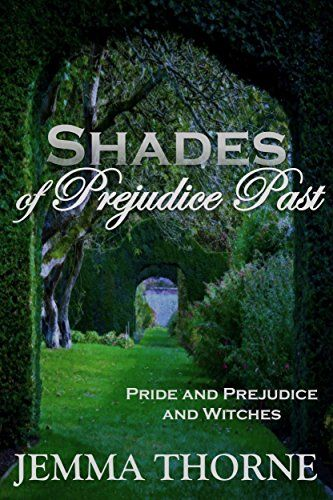 Shades of Prejudice Past: Pride and Prejudice and Witches) by Jemma Thorne  https://www.amazon.com/dp/B01N3AAWLY/ref=cm_sw_r_pi_dp_U_x_3MTuAbTZB1VBG