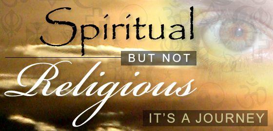 Google Image Result for http://madmikesamerica.com/wp-content/uploads/2011/10/Spiritual-but-not-Religious.jpg