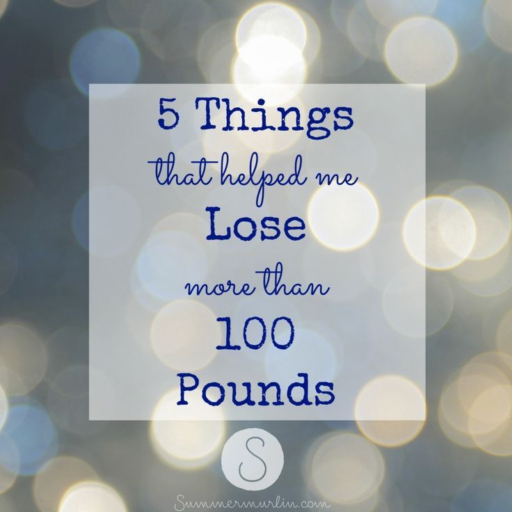 how to lose weight 100 pounds
