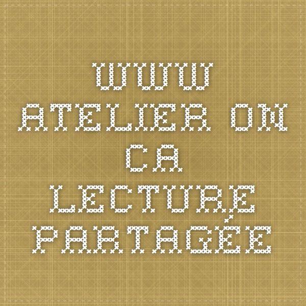www.atelier.on.ca - lecture partagée