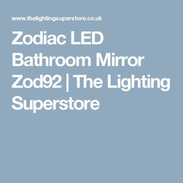 Zodiac LED Bathroom Mirror Zod92 | The Lighting Superstore