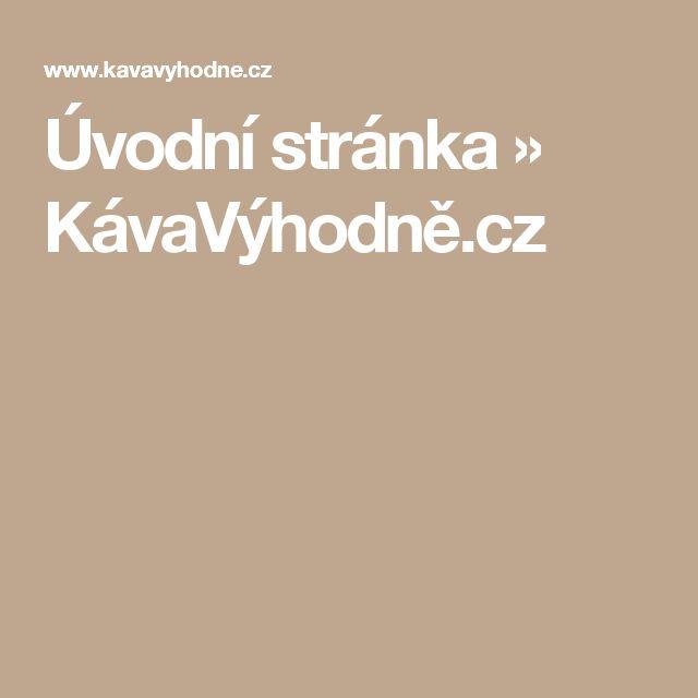 Úvodní stránka » KávaVýhodně.cz