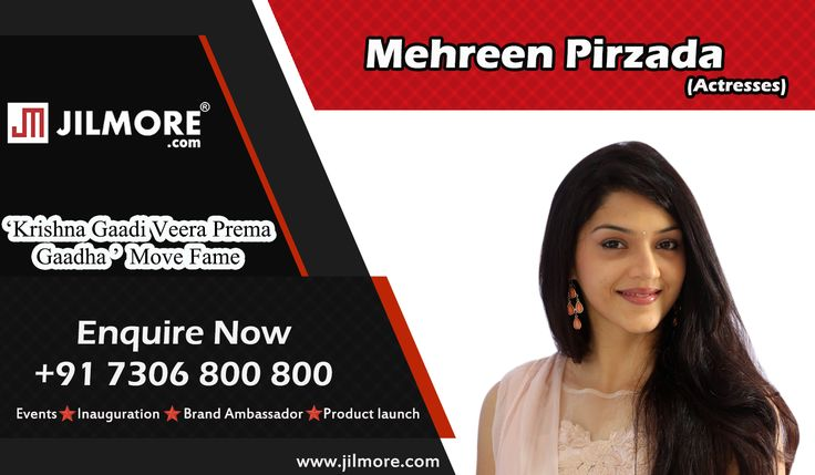 Planning To Invite Celebrity Actresses For Inauguration or Product launch ???  Invite Krishna Gaadi Veera Prema Gaadha Celebrity Actresses Mehreen Pirzada from JilMore For more details reach us: +91-7306 800 800  #Mehreen, #MehreenPirzada #Inauguration, #Productlaunch, #BrandAmbassador, #Ad, #CelebrityService, #Events, #GuestApperance, #Jilmore #CelebrityManagement