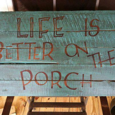 """""""Life is better on the porch."""" #Porch"""