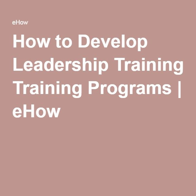 How to Develop Leadership Training Programs | eHow
