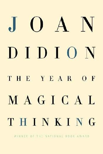 The Year Of Magical Thinking by Joan Didion, reading now 2013!