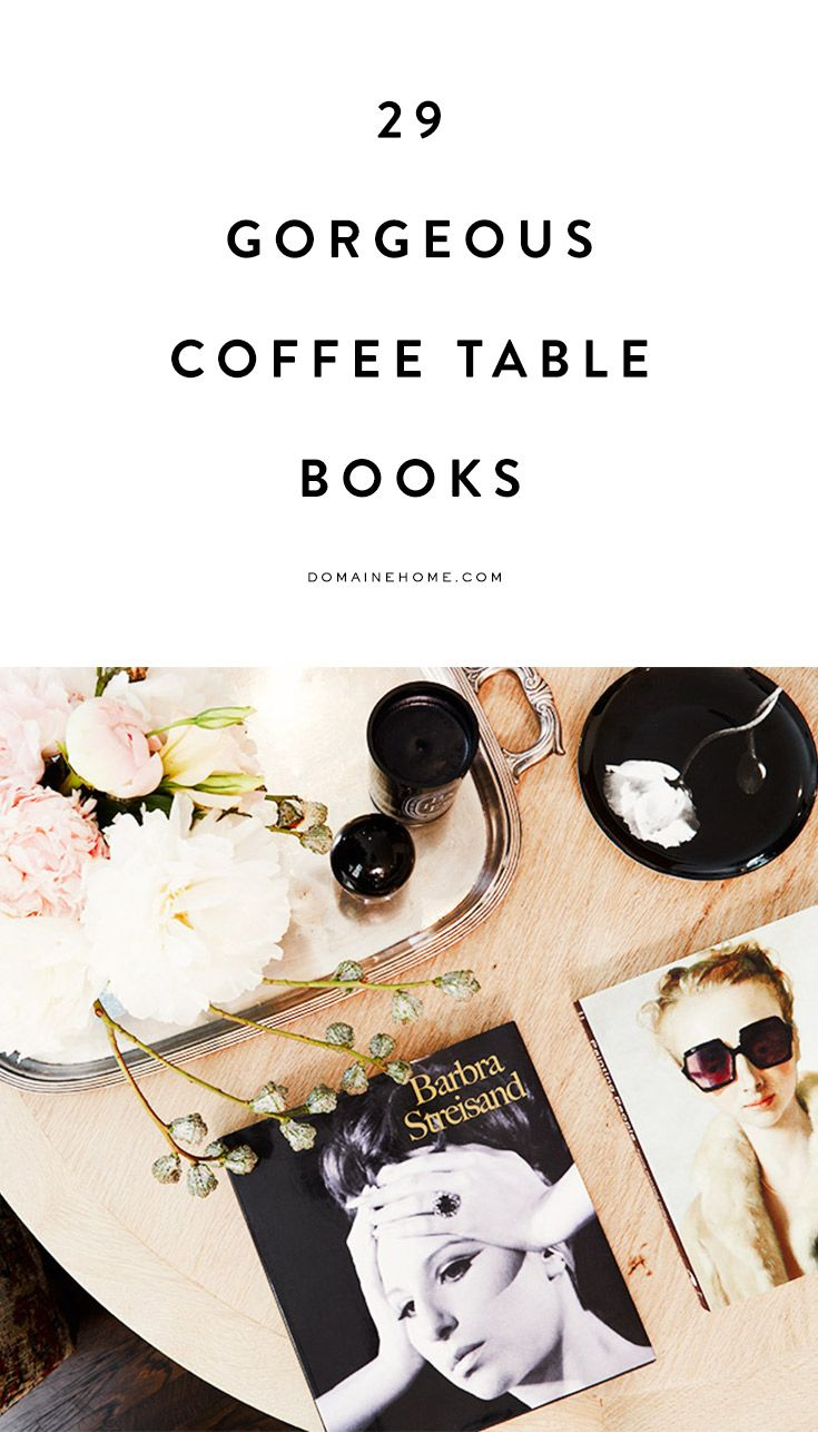 29 gorgeous coffee table books