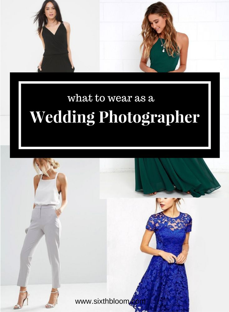 What to Wear when You're the Wedding Photographer, Wedding Photography Tips, What to Wear