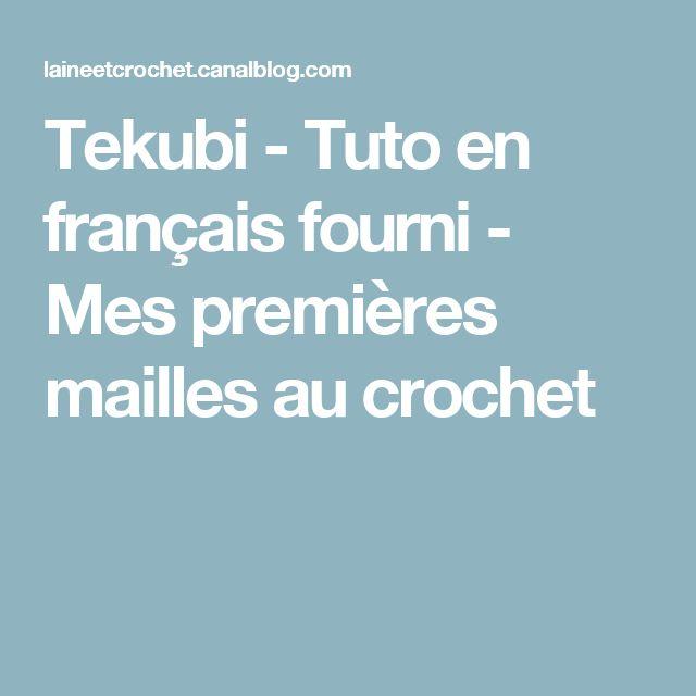 Tekubi - Tuto en français fourni - Mes premières mailles au crochet