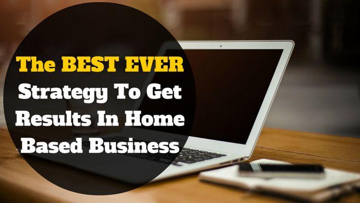 The Best EVER Strategy To Get Results In #HomeBasedBusiness: http://brandonline.michaelkidzinski.ws/the-best-ever-strategy-to-get-results-in-home-based-business/