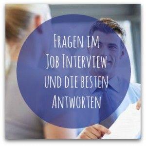 Häufig gstellte Fragen im Jobinterview und die besten Antworten #Auslandspraktikum #Auslandsjob #GapYear #CV #BewerbungEnglisch