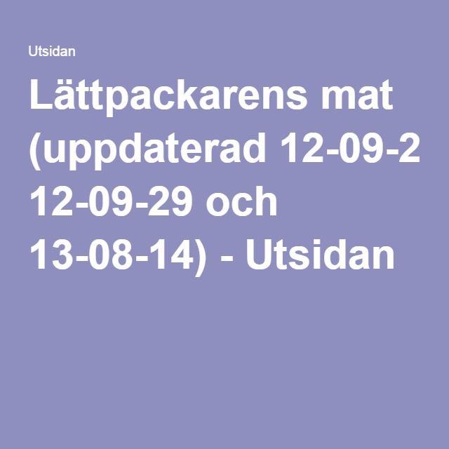 Lättpackarens mat (uppdaterad 12-09-29 och 13-08-14) - Utsidan