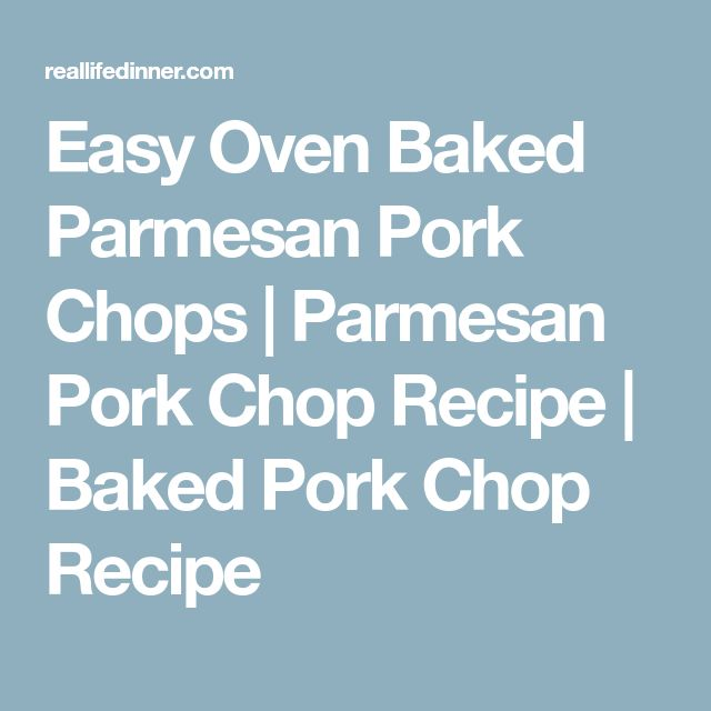 Easy Oven Baked Parmesan Pork Chops | Parmesan Pork Chop Recipe | Baked Pork Chop Recipe
