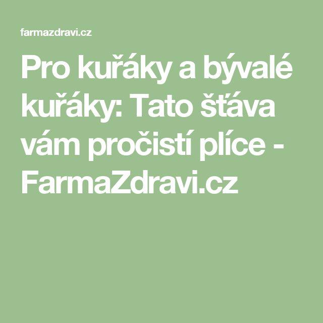 Pro kuřáky a bývalé kuřáky: Tato šťáva vám pročistí plíce - FarmaZdravi.cz