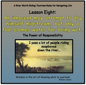 An innocent may attempt to dry himself midstream, but only a fool blames water for being wet.