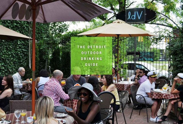 The 26 Best Detroit Bars for Outdoor Drinking