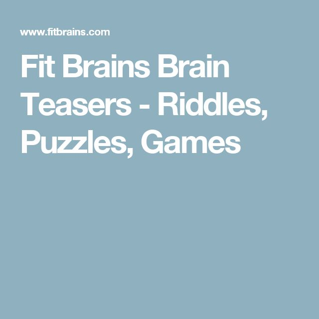 Fit Brains Brain Teasers - Riddles, Puzzles, Games