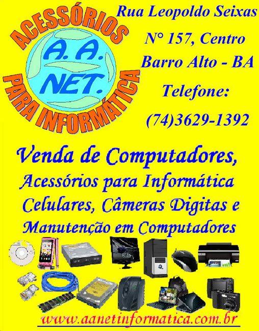 Ótimos preços você  encontra aqui, acessórios para informatica  é na A. A Net acessórios para informatica