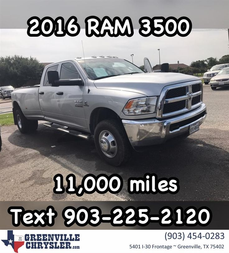 2016 RAM 3500 with 11,000 miles crew cab Cummins!!! Just in!!! Call or text 903-225-2120 for Special Facebook price!!! Stock Number 17G1172A #CarsForSale #OpenSaturdays #CashCars #FreeQuote #RockwallTexas #RoyseCity #FateTexas #GreenvilleTexas #QuinlanTexas #RAM #TexasTruck #TruckNation #GreenvilleChrysler www.greenvillechrysler.com  https://deliverymaxx.com/DealerReviews.aspx?DealerCode=J122  #TruckNation #RAM #Trucks #greenvilleTexas #RockwallTexas #GreenvilleChryslerJeepDodgeRam