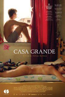 Casa Grande. Brazil. Thales Cavalcanti, Marcello Novaes, Suzana Pires. Directed by Fellipe Barbosa. 2014
