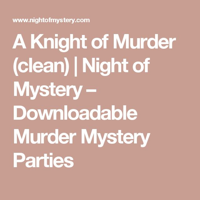 A Knight of Murder (clean) | Night of Mystery – Downloadable Murder Mystery Parties