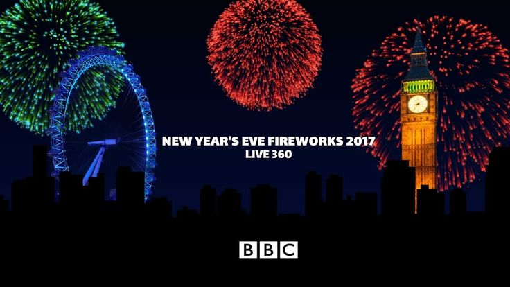 London Fireworks 2016 /2017 - New Year's Eve Fireworks (360 video) - BBC...